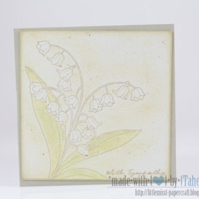 Sympathy card featuring soft floral stamping by Taheerah Atchia
