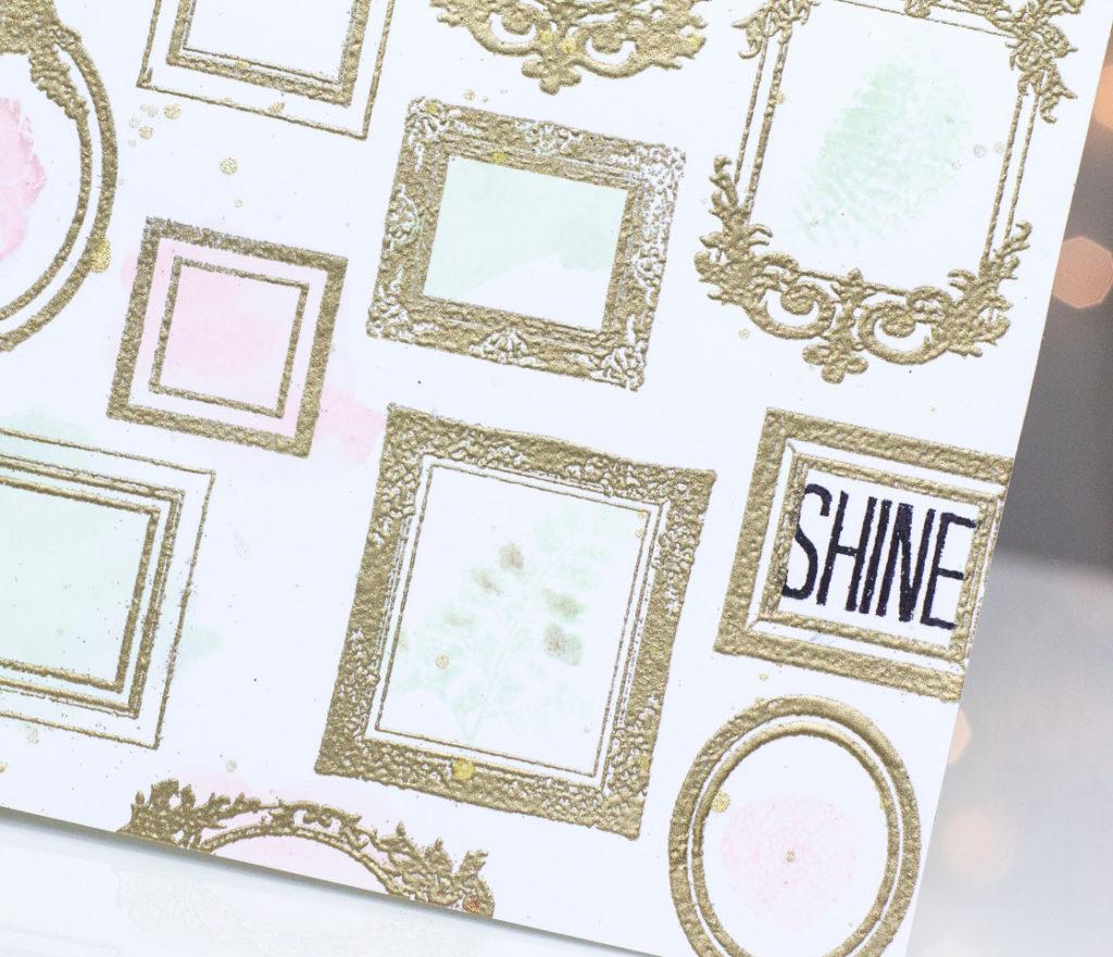 Shine Frames card by Taheerah Atchia