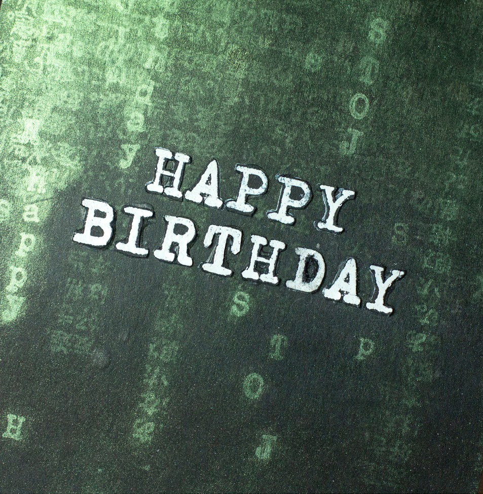 Matrix Birthday card by Taheerah Atchia