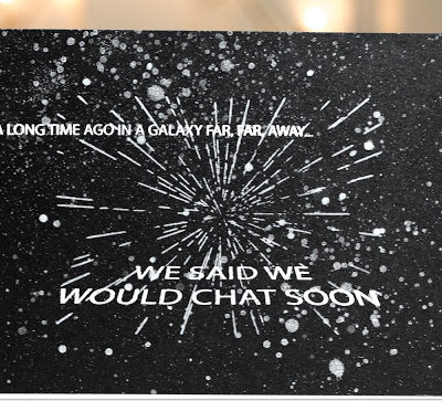 Star Wars Geeky Chat Soon card by Taheerah Atchia