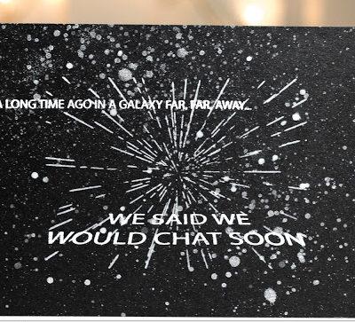 Star Wars Geeky Chat Soon card by Taheerah Atchia