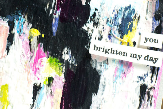 Close-up of Arty You Brighten My Day card by Taheerah Atchia