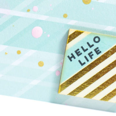 Close-up of Hello Life card by Taheerah Atchia