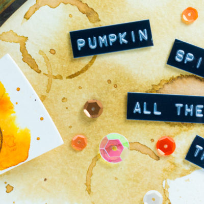Close-up of Pumpkin Spice All The Things Coffee Card by Taheerah Atchia. See the full design on the Sugar Pea Designs blog