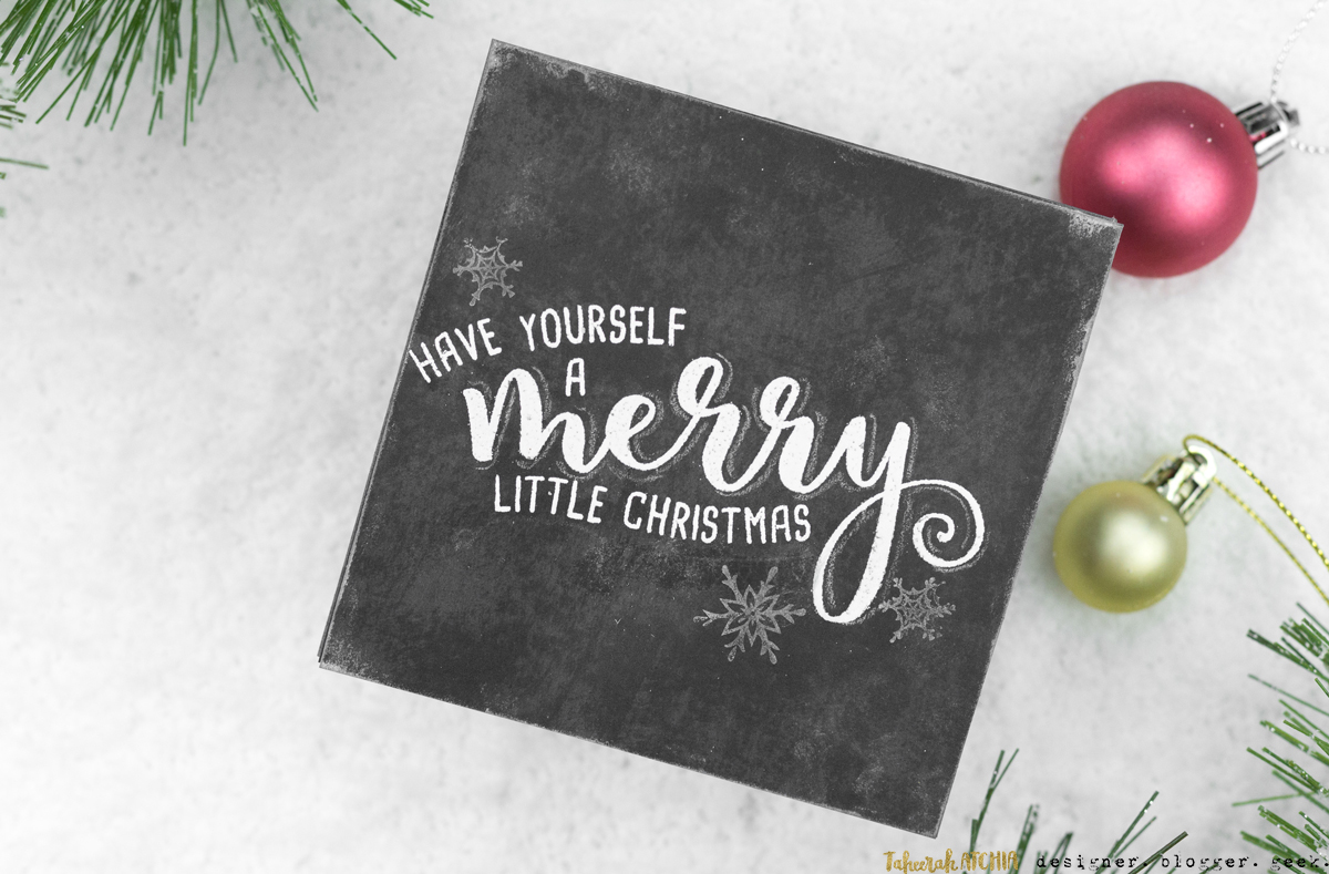 Have Yourself A Merry Little Christmas Chalkboard Card by Taheerah Atchia