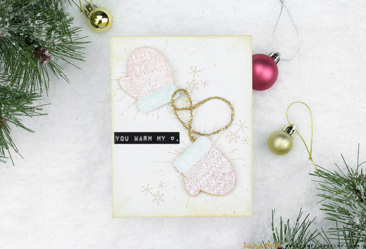 You Warm My Heart Mittens Christmas Card by Taheerah Atchia