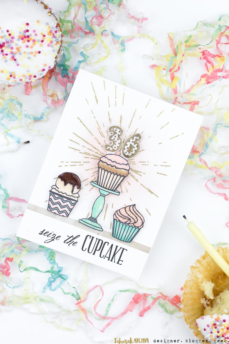 Seize The Cupcake Birthday Card by Taheerah Atchia
