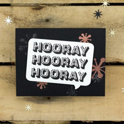 Triple Hooray Celebration Card by Taheerah Atchia