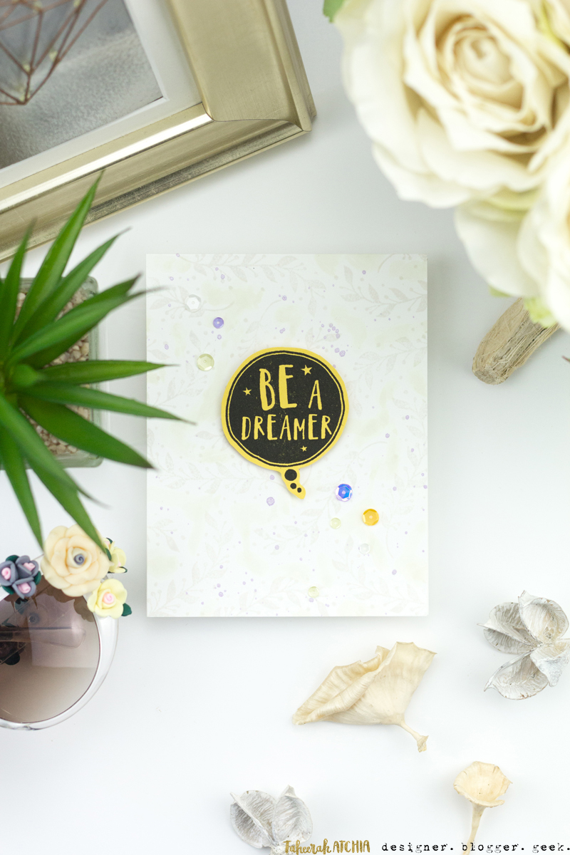 Be A Dreamer Card by Taheerah Atchia