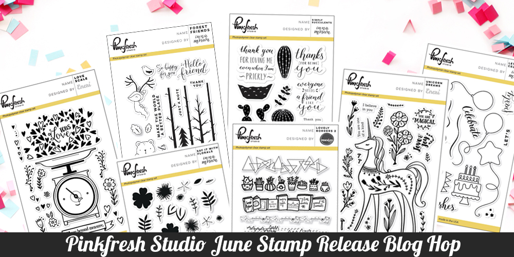 Pinkfresh Studio June Stamp Release Blog Hop