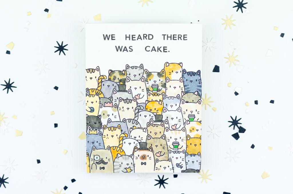 We Heard There Was Cake Kitty Birthday Card by Taheerah Atchia