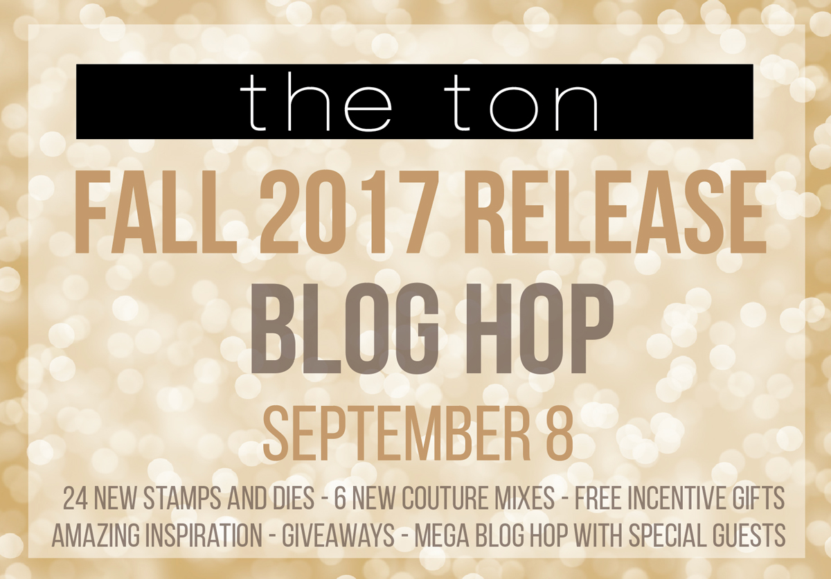 The Ton Fall 2017 Blog Hop