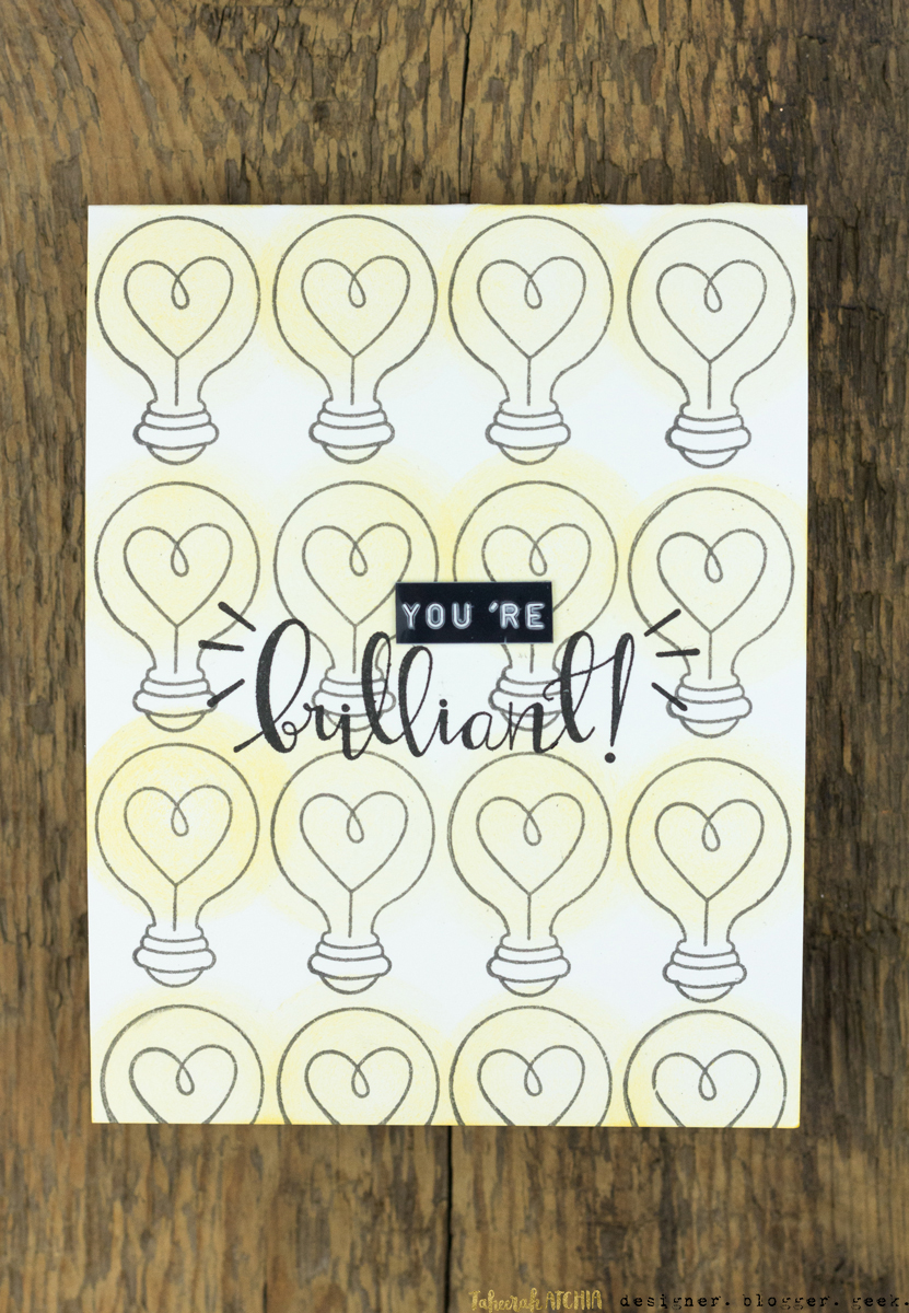 You're Brilliant Lightbulb Card by Taheerah Atchia