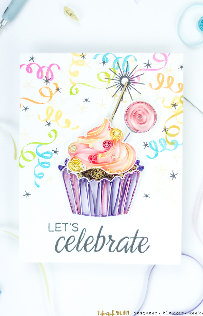 Let's Celebrate Quilled Cupcake Card by Taheerah Atchia