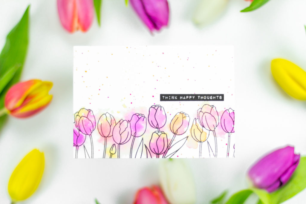 Think Happy Thoughts Tulips Card by Taheerah Atchia
